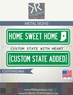 Home Sweet Home Street Sign, enter your state $14.95 USD