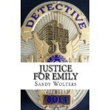 Justice For Emily (Kindle Edition)By Sandy Wolters
