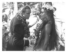 "Marlon Brando and Tarita Teriipaia during ""The mutiny of the Bounty"", 1962"