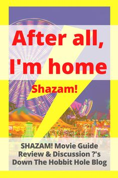 Shazam! A Review with Discussion Questions - Down The Hobbit Hole Blog