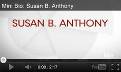 Women's History Month Video: Mini Biography on Susan B. Anthony http://www.teachervision.fen.com/womens-history/video/73248.html Watch this video biography to learn about Susan B. Anthony's pivotal role in the women's suffrage movement in America. It's paired with 3 classroom activities for grades 1-5.