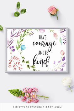 Watercolor Flowers Nursery Art - Have Courage and Be Smart - with nice and cute watercolor foliage designPerfect for baby shower gift or as nursery wall art - by Amistyle Art Studio on Etsy Printable Quotes, Printable Wall Art, Nursery Wall Art, Nursery Decor, Watercolor Flowers, Watercolour Art, Art Market, Wedding Stationery, Wall Art Prints