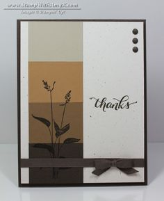 SU! World of Dreams and Another Thank You (sentiment) stamp sets; colors are Early Espresso, Soft Suede, Baked Brown Sugar, Sahara Sand and Naturals White - Amy Koenders Paint Chip Cards, Paint Sample Cards, Making Greeting Cards, Greeting Cards Handmade, Homemade Greeting Cards, Homemade Cards, Quick Cards, Men's Cards, Boy Cards