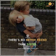 Yes it's you guys Missing Sister Quotes, Brother N Sister Quotes, Brother And Sister Relationship, Brother Humor, Nephew Quotes, Sister Quotes Funny, Brother Birthday Quotes, Brother And Sister Love, Dear Sister