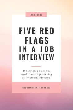 infographic : Career infographic : Five red flags to watch for in a job interview | Job huntin