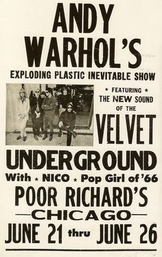 Andy Warhol's Exploding Plastic Inevitable Show featuring the new sound of The Velvet Underground with Nico, pop girl of '66 at Poor Richard's in Chicago, June 21-26