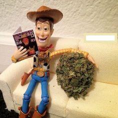 Woody Has A Friend... | Marijuana Humor | Medical Marijuana Quality Matters | Repined By 5280mosli.com | Organic Cannabis College | Top Shelf Marijuana | High Quality Shatter | #OrganicCannabis