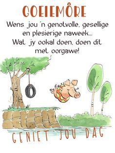 Lekker Dag, Goeie More, Afrikaans, Good Morning Quotes