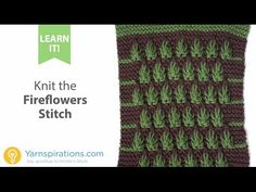 How To Knit the Fireflowers Stitch - YouTube