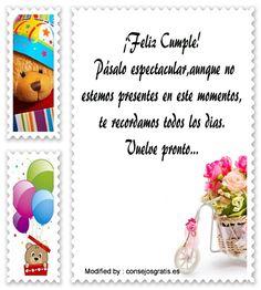 bonitos mensajes de cumpleaños,bonitas dedicatorias de cumpleaños: http://www.consejosgratis.es/frases-de-cumpleanos-en-la-distancia/