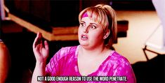Pin for Later: 22 Quotes That Make Fat Amy the Pitch Perfect MVP Being the Voice of Reason