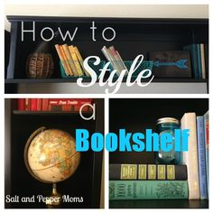 Salt and Pepper Moms: How to Style a Bookcase