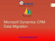 For any type of Microsoft Dynamics CRM Data Migration get in Touch with our Experts Team Call Toll Free: +1-888-745-3321 Our Visit us @ http://www.metaoption.com/Services/MS-CRM-Data-Migration.aspx