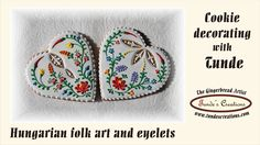 Big heart cookie with Hungarian folk art flowers and eyelets