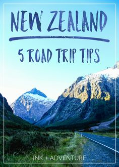 planning a road trip through scenic New Zealand? here's five simple tips to help your travels go a bit more smoothly.