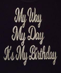 Birthday Quotes : Birthday Shirt for Women Birthday Girl Shirt Birthday Gift Birthday Gifts Girls Getaway Glitter Shirt Birthday Wishes For Women, Happy Birthday To Me Quotes, Birthday Girl Quotes, Birthday Wishes Quotes, Birthday Woman, Birthday Gifts For Girls, Birthday Images, Birthday Shirts, Women Birthday