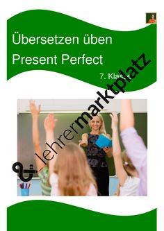 #kostenlos #Unterrichtsmaterial #Englisch #Grammatik unregelmäßige Verben Die Present Perfect Übungen mit Lösungen zum Übersetzen üben für die 7. Klasse helfen Ihren Schülern dabei, das Übersetzen von Deutsch auf Englisch zu üben.