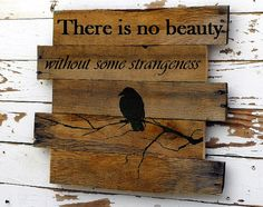 Wood sign with Edgar Allen Poe quote by GetMadWood on Etsy, $40.00