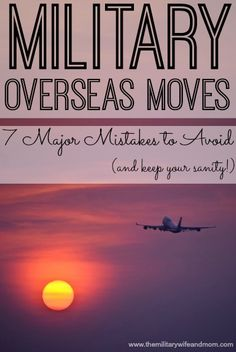 7 major mistakes to avoid during military moves overseas or OCONUS PCS. What we learned after moving half way around the world...