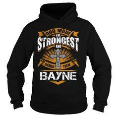 BAYNE BAYNEBIRTHDAY BAYNEYEAR BAYNEHOODIE BAYNENAME BAYNEHOODIES  TSHIRT FOR YOU