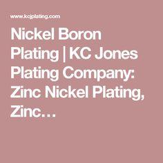 Nickel Boron Plating   KC Jones Plating Company: Zinc Nickel Plating, Zinc…
