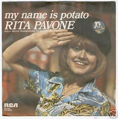Rita Pavone - My Name is Potato
