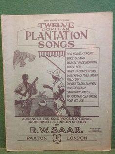 VERY RARE Twelve Popular Plantation Songs - RW Saar Paxton London Sheet Music