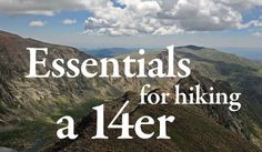 This weekend Greg and I are taking a little overnight trip out to Summit County to get up bright and early to hike Quandary Peak. Quandary a 14er (if you aren't sure what that means you can read mo...