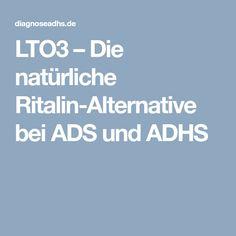 LTO3 – Die natürliche Ritalin-Alternative bei ADS und ADHS