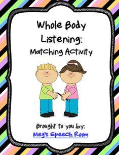 Whole Body Listening: Matching Activity
