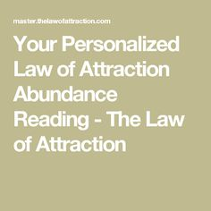 Your Personalized Law of Attraction Abundance Reading - The Law of Attraction