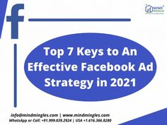 Top 7 #Keys to An #Effective #Facebook #Ad #Strategy in 2021 1. Understand Your #Audience 2. Choose the Right Ad #Objective 3. Keep Pain Points and #Emotional Appeals Central . . . WhatsApp or Call: +91.999.039.2924   USA +1.616.366.8280 Email: - info@mindmingles.com #Like #Follow #Love #SEO #SMO #Instagram #Youtube #Twitter #LinkedIn #Marketing #MindMingles #Branding #India #Delhi #DigitalMarketing Best Digital Marketing Company, S Mo, Design Development, Understanding Yourself, Improve Yourself, Web Design, Branding, Ads, India