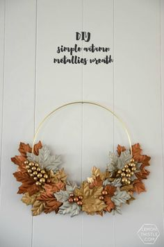 DIY Simple Metallic Autumn Wreath : Love this gold and silver wreath idea! // DIY Simple Autumn Metallics Wreath- so perfect for fall! Classy too. Diy Fall Wreath, Autumn Wreaths, Fall Diy, Autumn Crafts, Holiday Crafts, Diy Valentine's Pillows, Thanksgiving Decorations, Valentines Diy, Fall Decor
