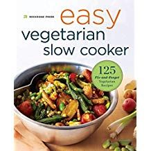 Easy Vegetarian Slow Cooker Cookbook: 125 Fix-And-Forget Vegetarian Recipes Vegetarian Cookbook, Cookbook Recipes, Vegetarian Recipes, Instant Pot, Crockpot, How To Become Vegan, Forget, Cooking For Two, Recipe For 4