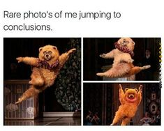Photos of me jumping to conclusions