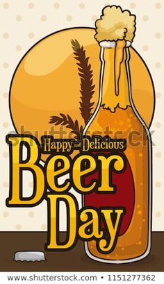 Delicious, cold and frothy beer bottle opened to celebrate Beer Day with a barley silhouettes behind of it. Beer Day, Beer Bottle Opener, Free Design, Cold, Silhouettes, Royalty, Happy, Ale, Beverages