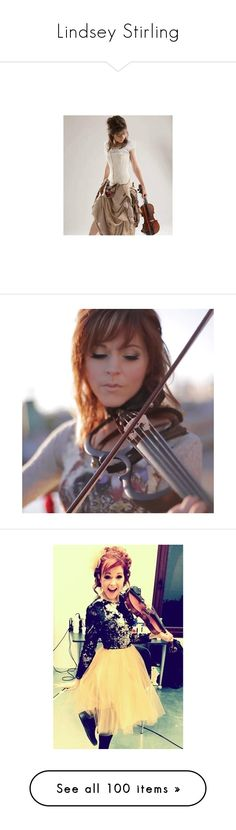 """""""Lindsey Stirling"""" by elyr5 ❤ liked on Polyvore featuring lindsey stirling, image, pictures, lindsey sterling, girls, music, accessories, people, youtubers and backgrounds"""