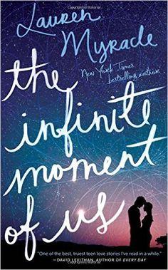Amazon.com: The Infinite Moment of Us (9781419713583): Lauren Myracle: Books