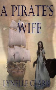 A Pirate's Wife by Lynelle Clark, http://www.amazon.com/dp/B0096SJMQK/ref=cm_sw_r_pi_dp_4kVyqb1QT1MW6