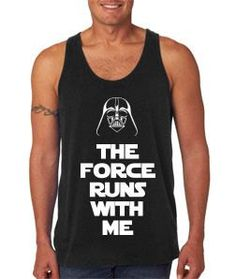 Youll be hauling jets on your next heel-and-toe express with this original The Force Runs With Me running tank. Made from a 100% ring-spun combed