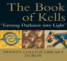 The Book of Kells was written around the year 800 AD and is one of the most beautifully illuminated manuscripts in the world.