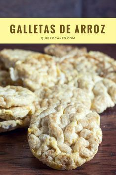 Galletas de arroz Baby Food Recipes, Gluten Free Recipes, Low Carb Recipes, Vegan Recipes, Dessert Recipes, Cooking Recipes, Bite Size Desserts, Vegan Desserts, Good Food