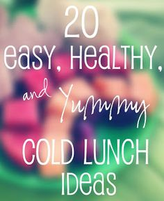 Mommy, In Demand.: 20 Easy, Healthy, & Yummy Cold Lunch Ideas