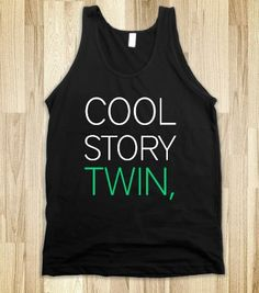 Cool Story Twin - all about sorority - Skreened T-shirts, Organic Shirts, Hoodies, Kids Tees, Baby One-Pieces and Tote Bags