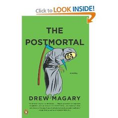 The Postmortal: A Novel: Drew Magary ($12.11 - paperback)