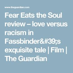 Fear Eats the Soul review – love versus racism in Fassbinder's exquisite tale | Film | The Guardian