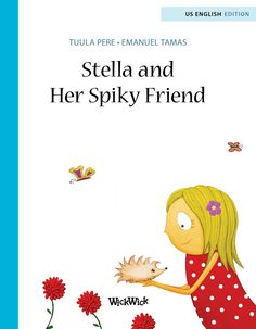 Stella and Her Spiky Friend | Tuula Pere