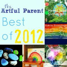 The Artful Parent Best of 2012 :: The top 20 arts and crafts posts from the year!