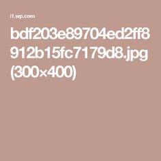 bdf203e89704ed2ff8912b15fc7179d8.jpg (300×400)