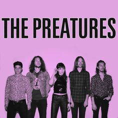 "The Preatures - ""Is This How You Feel?"""